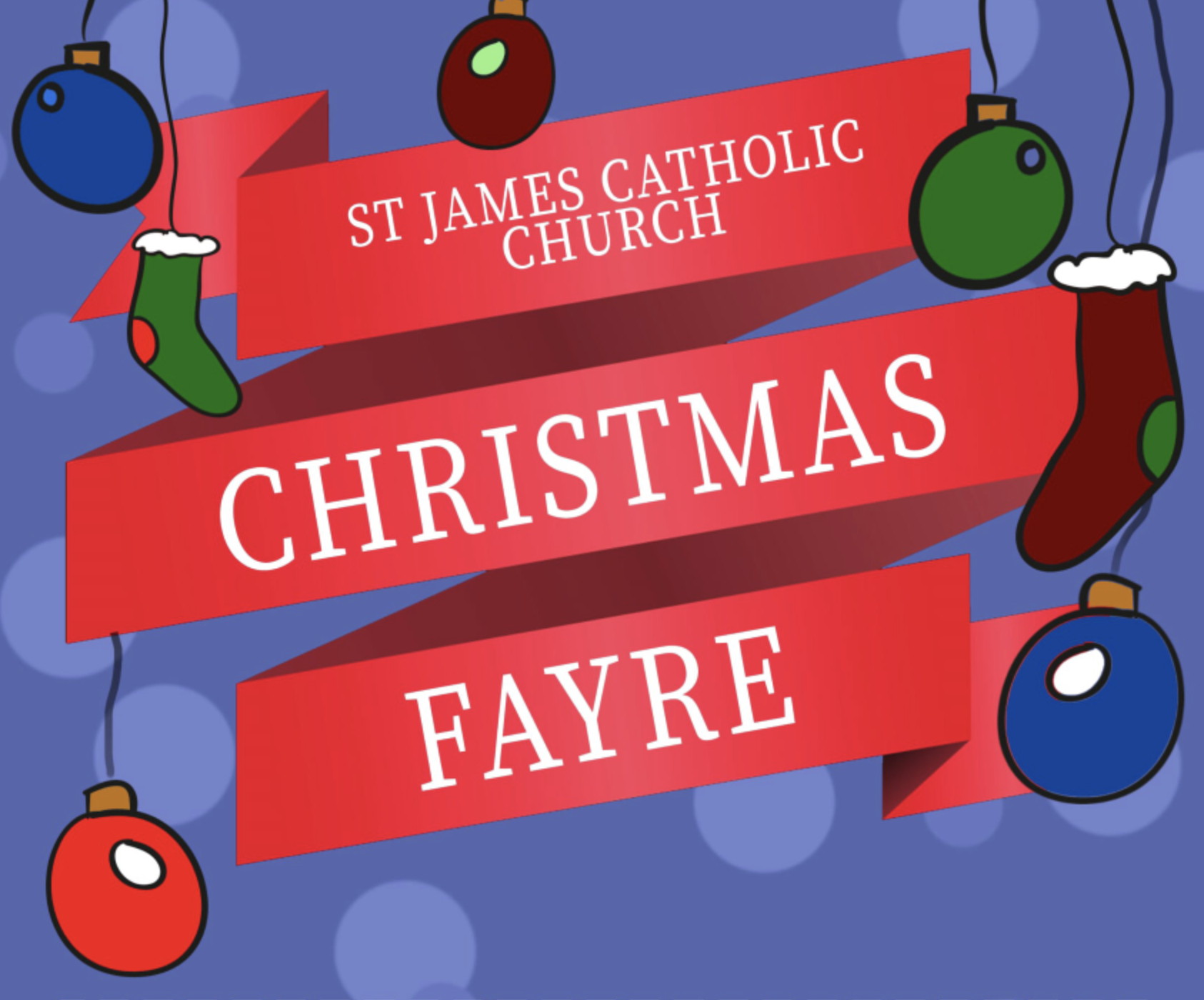 St James Catholic Church Twickenham – Christmas Fair Sunday 24th November